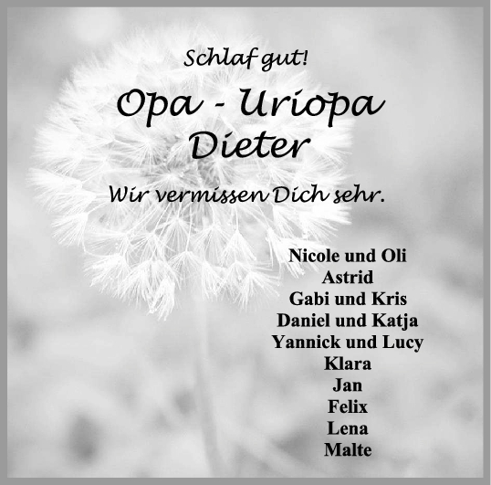 Trauer Opa - Uriopa Dieter <br><p style=