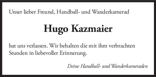 Nachruf Hugo Kazmaier <br><p style=